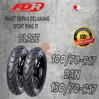 BAN LUAR FDR PAKET 100/70-17 BLAZE DAN 130/70-17 BLAZE TUBELESS