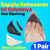 Insole Pengganjal Ganjelan Sepatu Longgar Kebesaran - Bantalan Sepatu