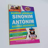 Kamus Lengkap Sinonim & Antonim Bahasa Indonesia EDISI TERBARU