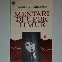 Novel Mentari Di Ufuk Timur. Maria A. Sardjono.