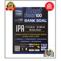 BUKU SMP BEST SCORE 100 BANK SOAL IPA SMP/MTS 7-8-9