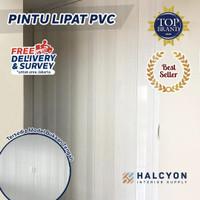 Penyekat Ruangan / Pintu Lipat PVC / Folding Door PVC FREE SURVEY