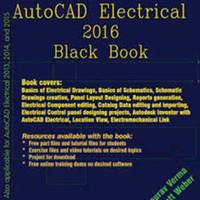 Buku / Ebook Autocad Elecrtical 2016 Black Book /Standard High Quality
