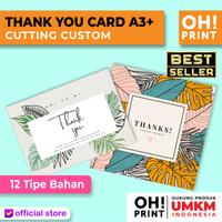 Cetak Thank You Card Custom - Kartu Ucapan Custom - A3+ Bahan Variasi