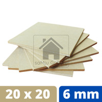 Papan MDF Premium Tebal 6 mm [20 X 20 CM]
