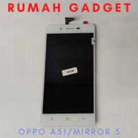 LCD OPPO A51W/A51/MIRROR 5 FULLSET TOUCSCREEN