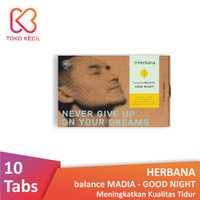 Herbana Balance Madia Good Night - Kualitas Tidur (10 Tabs)