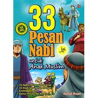Buku 33 Pesan Nabi Untuk Anak Muslim - Nurul Ihsan - ORIGINAL