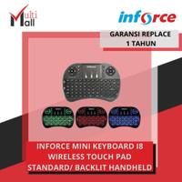 INFORCE MINI KEYBOARD I8 WIRELESS TOUCH PAD STANDARD/ BACKLIT HANDHELD