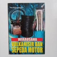 Wirausaha Vulkanisir Ban Sepeda Motor