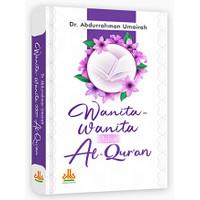 Buku, Wanita - Wanita Dalam Al Qur`An Edisi Lux Hc - Ori