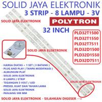 BACKLIGHT TV POLYTRON 32 INCH 8K 3V LAMPU BL LED 8 KANCING 3 VOLT INCH