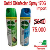 DETTOL DISINFECTAN SPRAY KILLS COLD & FLU VIRUS 170G IMPOR