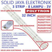 BACKLIGHT TV POLYTRON PLD 32D1500 32D1550 32D7511 BL 32 INC 8K 3V LED