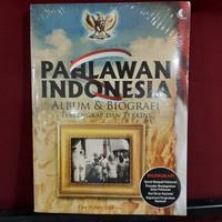 BUKU: Pahlawan Indonesia Album dan Biografi Terlengkap dan Terkini