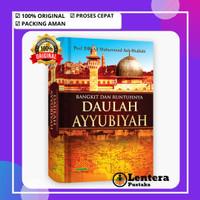 Buku Sejarah Bangkit dan Runtuhnya Daulah Ayyubiyah - Original