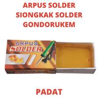 ARPUS SOLDER SIONGKAK SOLDER PADAT GONDORUKEM SIONGKA SORDEL SORDELAN