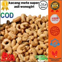 Kacang mede mete goreng super asli wonogiri 1kg