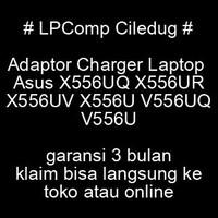 Adaptor Charger Laptop Asus X556UQ X556UR X556UV X556U V556UQ V556U