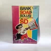 Buku bimbel- BANK SOAL SOLUSI MATEMATIKA SD