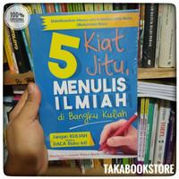 Original Buku Kiat Jitu Menulis Ilmiah Di Bangku Kuliah