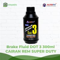 Autofit Brake Fluid DOT-3 300ml Minyak Rem Untuk Mobil dan Motor