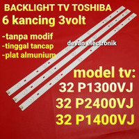 lampu led backlight tv toshiba 32 6K 3V 32p1300vj 32p1400vj 32p2400vj