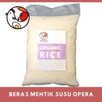 Beras Putih Mentik Susu Organik 5 Kg Opera Organic White Rice Sehat - 1 kg