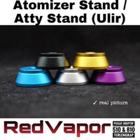 Authentic Atomizer Stand Atty Stand RDA RTA Single Pot Bahan Terbaik