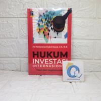 HUKUM INVESTASI INTERNASIONAL teori dan implementasi Muhammad REFIKA