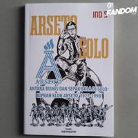 Antara Bisnis dan Sepak Bola di Solo: Kiprah Klub Arseto, 1977-1998