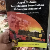 aspek hukum penyelesaian perselisihan hubungan industrial