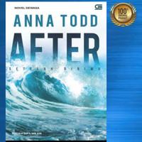 Buku Novel Anna Todd After / Setelah Dirimu