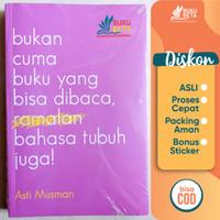 Bukan Cuma Buku Yang Bisa Dibaca, Bahasa Tubuh Juga! - Asti Musman