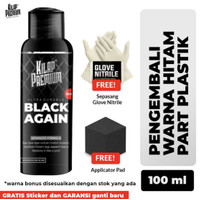 Kilap Premium Black Again 100ml - Penghitam plastik spakbor dashboard