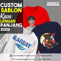 CUSTOM SABLON KAOS LENGAN PANJANG / SABLOM CUSTOM / SABLON SATUAN - S, SABLON LOGO