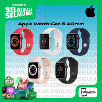 Apple Watch Series 6 40mm Garansi resmi Tam/iBox
