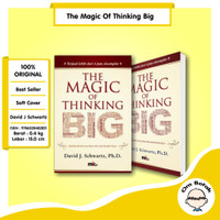 The Magic of Thinking Big. David J. Schwartz, PH.D.
