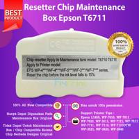 Resetter Original Chip Maintenance Box T6711 Epson L1455 WF7611 WF7610