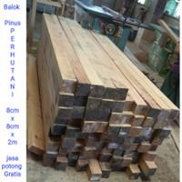 Balok kayu PINUS s4s 8x8x2m baru (bukan jati Belanda limbah bekas peti