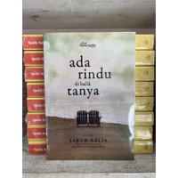 Novel Ada Rindu Di Balik Tanya - Sarah Aulia