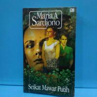 Novel SEIKAT MAWAR PUTIH BY. MARIA A. SARDJONO