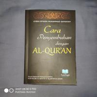 Cara Penyembuhan dengan Al-Qur'an
