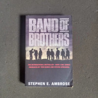 BAND OF BROTHERS • STEPHEN E. AMBROSE