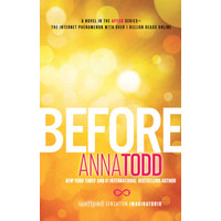 Before (The After Series Book 5) - Anna Todd