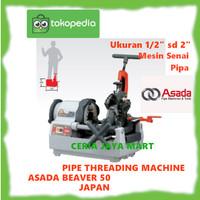 Mesin Drat Pipa ASADA Japan Beaver 50 pipe threading Machine Original