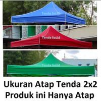Terpal Atap Tenda Lipat 2x2