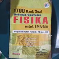 1700 Bank Soal Bimbingan Pemantapan Fisika untuk SMA/MA Kurikulum 2013