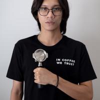 Kaos Kopi In Coffee We Trust T-shirt Barista