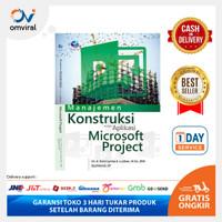 Buku Manajemen Konstruksi dengan Aplikasi Microsoft Project